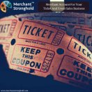 Get A Merchant Account For Your Ticket And Event Sales Business