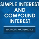 SIMPLE INTEREST AND COMPOUND INTEREST